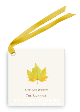 Yellow Autumn Leaf    Item no. GT-LEAF1    OPTIONS: (select later)  Font Styles:  This Gift Tag is shown in  the Italian Standard font.         Font Colors:      Brown (shown)      orange      Mediterranean Blue      Boxwood Green              Ribbon Selection:    tag shown with Lobird's favorite: silk gold    orange cream striped     light green with cloud blue edge    brown check